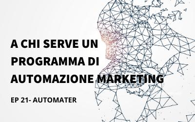 A chi serve un programma di automazione marketing